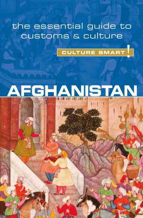 Culture Smart! Afghanistan By Afroz, Nazes/ Najib, Moska